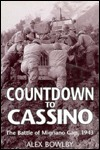Countdown To Cassino by Alex Bowlby