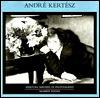 Andre Kertesz by Carole Kismaric
