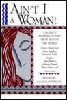Ain't I a Woman! A Book of Women's Poetry from Around the World