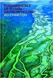 Fundamentals of Fluvial Geomorphology