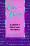 Our Lives: Lesbian Personal Writings