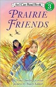 Prairie Friends by Nancy Smiler Levinson