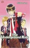 The Underground Kids