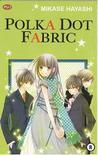 Polka Dot Fabric by Mikase Hayashi