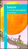 James y el melocotón gigante by Roald Dahl