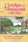 Cherokees And Missionaries, 1789 1839