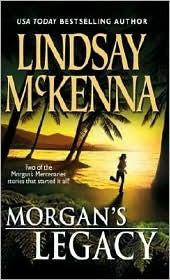 Morgan's Legacy by Lindsay McKenna