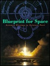 Blueprint for Space by Frederick Ira Ordway III