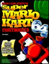 Super Mario Kart 64 Unauthorized Game Secrets (Secrets of the Games Series.)