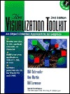 The Visualization Toolkit: An Object-Oriented Approach to 3-D Graphics [With Learn to Build 3D Java Applets with Vtk]