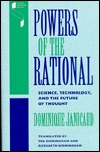 Powers of the Rational: Science, Technology, and the Future of Thought