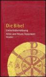 Die Bibel: Einheitsübersetzung: Altes und Neues Testament