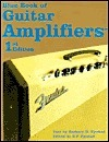 The Blue Book Of Guitar Amplifiers