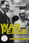 War and Peace in Modern India: A Strategic History of the Nehru Years