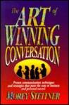 The Art of Winning Conversation