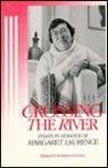 Crossing the River: Essays in Honour of Margaret Laurence