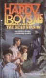 The Dead Season (Hardy Boys: Casefiles, #35)