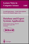 Database And Expert Systems Applications: 9th International Conference, Dexa'98, Vienna, Austria, August 24 28, 1998, Proceedings (Lecture Notes In Computer Science)