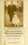 Als unsichtbare Mauern wuchsen. Eine deutsche Familie unter den Nürnberger Rassengesetzen
