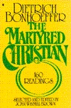Martyred Christian: One Hundred and Sixty Reading