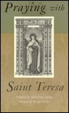 Praying with Saint Teresa