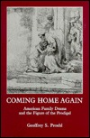 Coming Home Again: American Family Drama and the Figure of the Prodigal