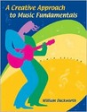 A Creative Approach to Music Fundamentals [with CD-ROM & Keyboard Booklet]