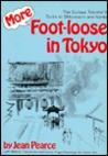 More Foot-Loose in Tokyo