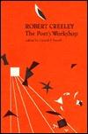 robert-creeley-the-poet-s-workshop
