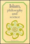 Islam, Philosophy and Science by Muhammad Hamidullah