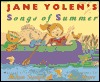 Jane Yolen's Songs Of Summer