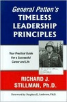 General Patton's Timeless Leadership Principles: Your Practical Guide for a Successful Career and Life