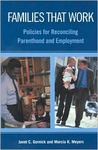 Families That Work: Policies for Reconciling Parenthood and Employment: Policies for Reconciling Parenthood and Employment