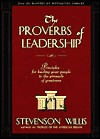 Thes Proverbs of Leadership by Stevenson Willis