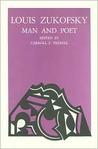 Louis Zukofsky: Man and Poet