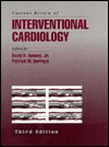 Current Review of Interventional Cardiology