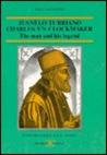 Juanelo Turriano, Charles V's Clockmaker by José A. García-Diego