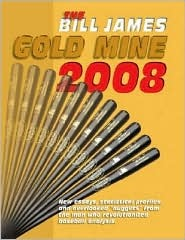The Bill James Gold Mine 2008 by Bill James