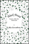 Black Bread: Poems, After the Holocaust