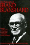 The Philosophy of Brand Blanshard, Volume 15