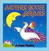 Mother Goose Nursery Rhymes by Mother Goose