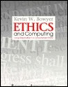 Ethics and Computing: Living Responsibly in a Computerized World