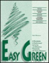 Easy Green: A Handbook of Earth-Smart Activities and Operating Procedures for Youth Programs