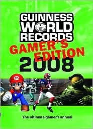 Guinness World Records Gamer's Edition 2008 by Guinness World Records