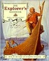 The Explorer's Handbook: How to Become an Intrepid Traveler