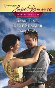 Same Time Next Summer by Holly Jacobs