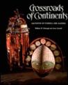 Crossroads of Continents: Cultures of Siberia and Alaska