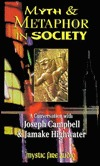 Myth and Metaphor in Society - Joseph Campbell and Jamake Highwater