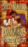 Texas Empires: Crown of Glory (Texas Empires)
