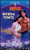 A Father's Vow (Montana Mavericks: Return To Whitehorn #3)